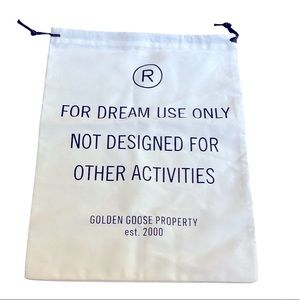 New Golden Goose dust bag. For Dream Use Only Not Designed For Other Activities